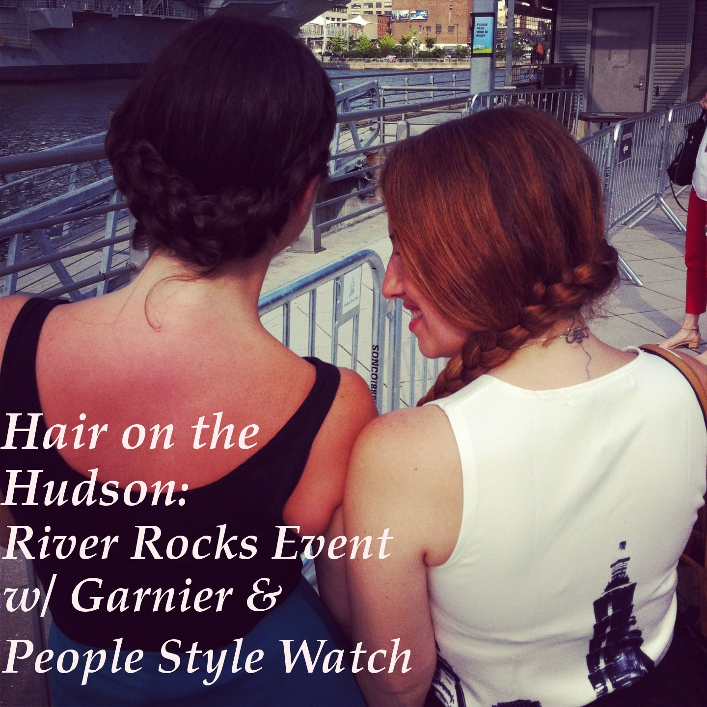 river rocks, hudson, nyc concerts, new york city, free concerts, garnier, garnier products, hair, garnierrocks, garniermusic,