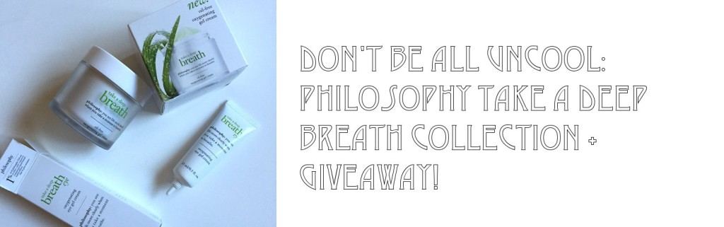 Dont be All Uncool – Philosophy Take a Deep Breath Collection