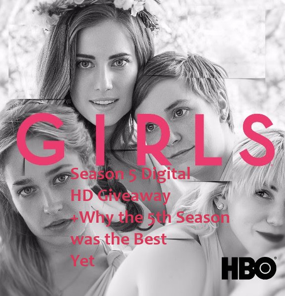 girls season 5, hbo girls, girls, lena dunham, girls giveaway
