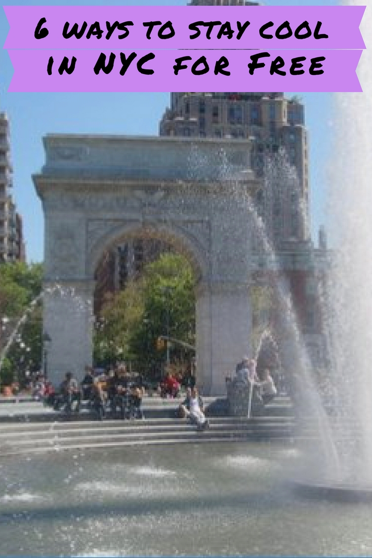 stay cool in nyc, free nyc, washington square park, nyc window shopping, free pools nyc