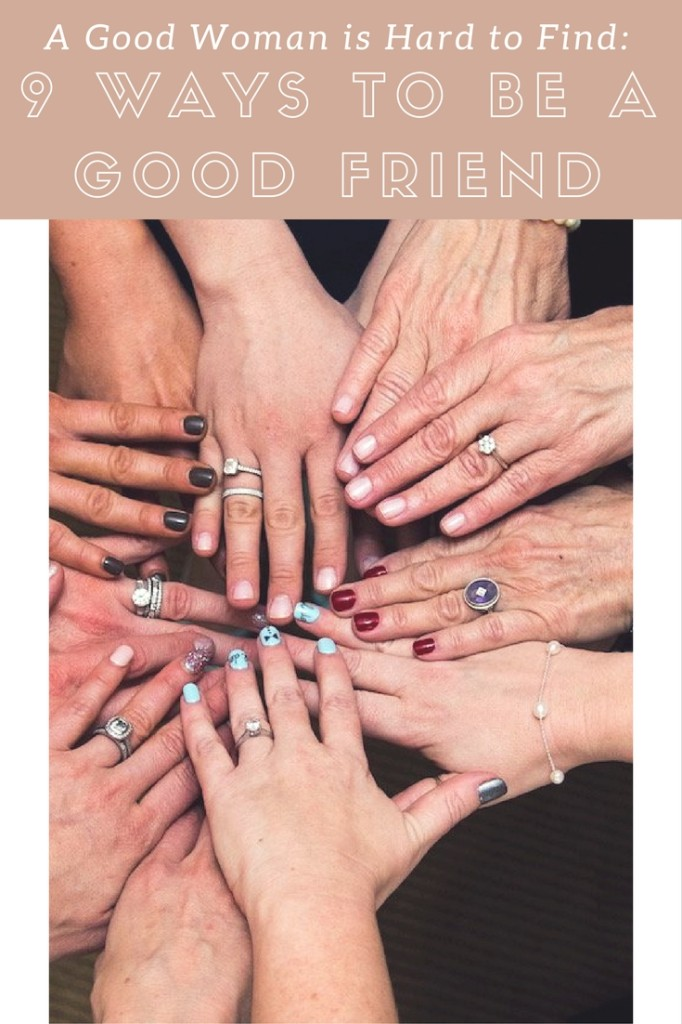 ways to be a good friend, international womens day, women friendships, adult friendships, how to be a good friend, girl friendships,