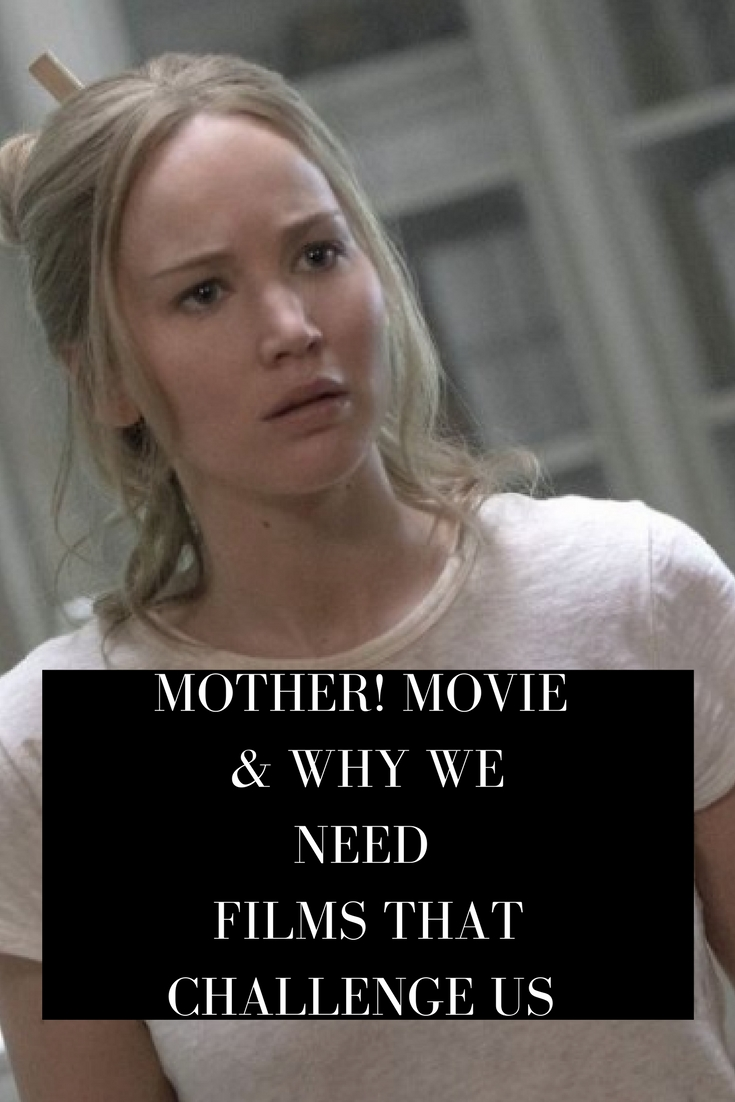 mother!, mother! movie, movie reviews, movie making