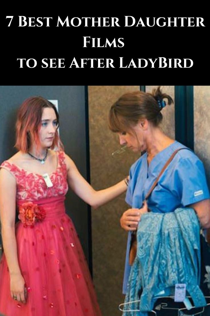 the goodbye girl, mother daughter films, ladybird, movie reviews
