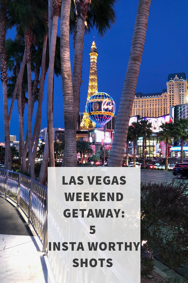 las vegas weekend getaway 5 insta worthy shots, instasize tips