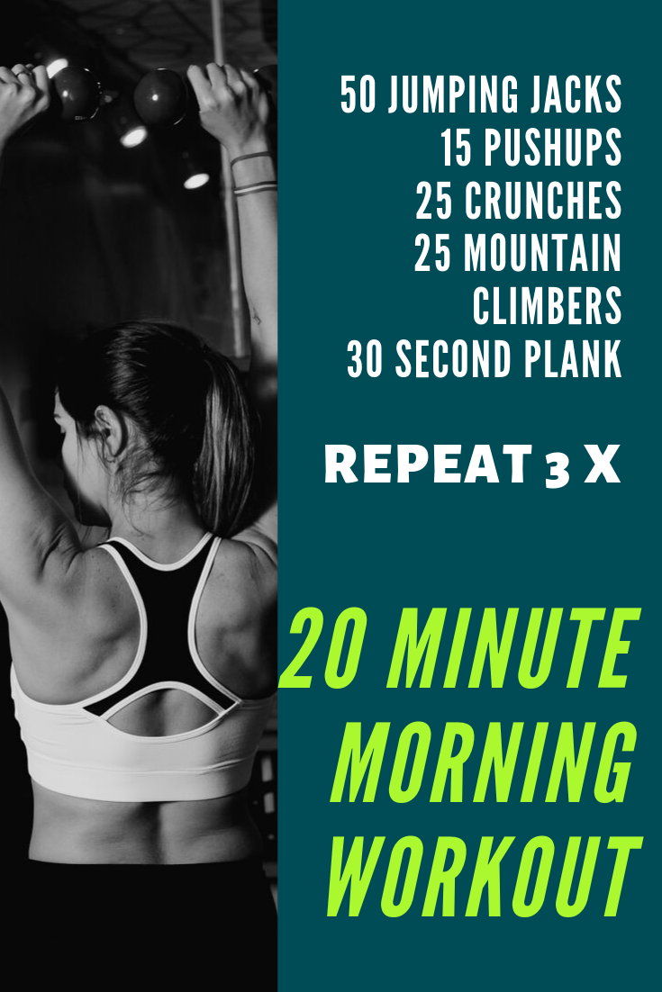 how to feel healthier in a week, 20 minute morning workout, daily workout tips