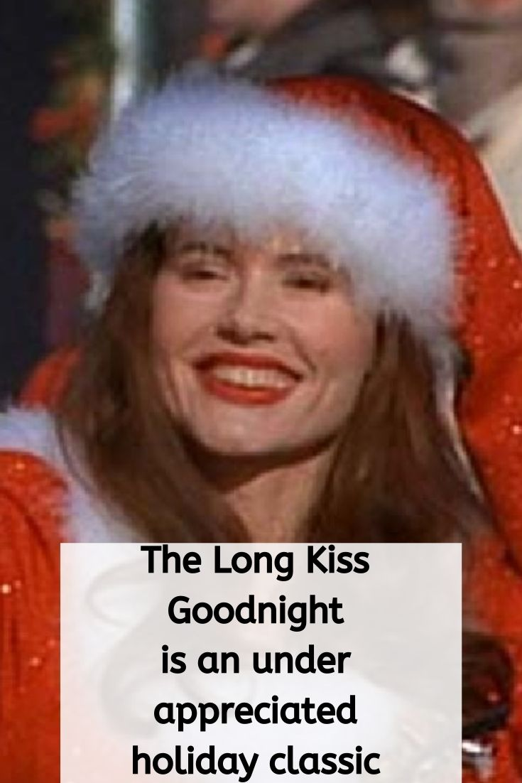 the long kiss goodnight, holiday classics, holiday action movies, Christmas movies, Christmas action movies
