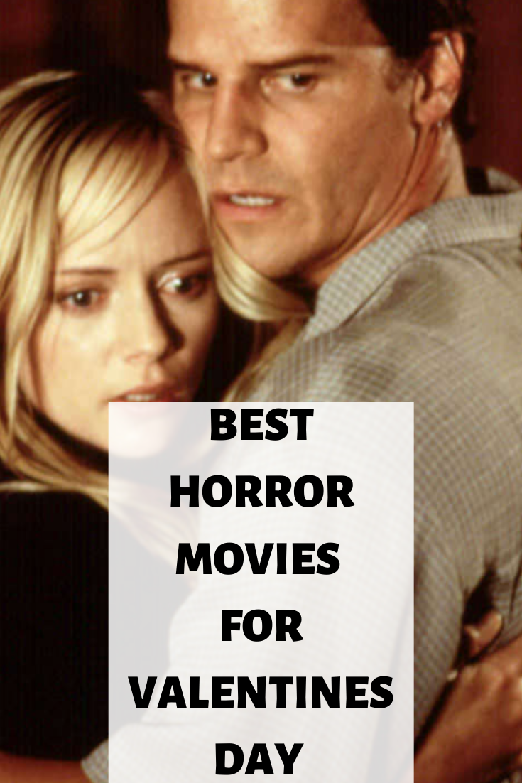 best horror movies for valentines day