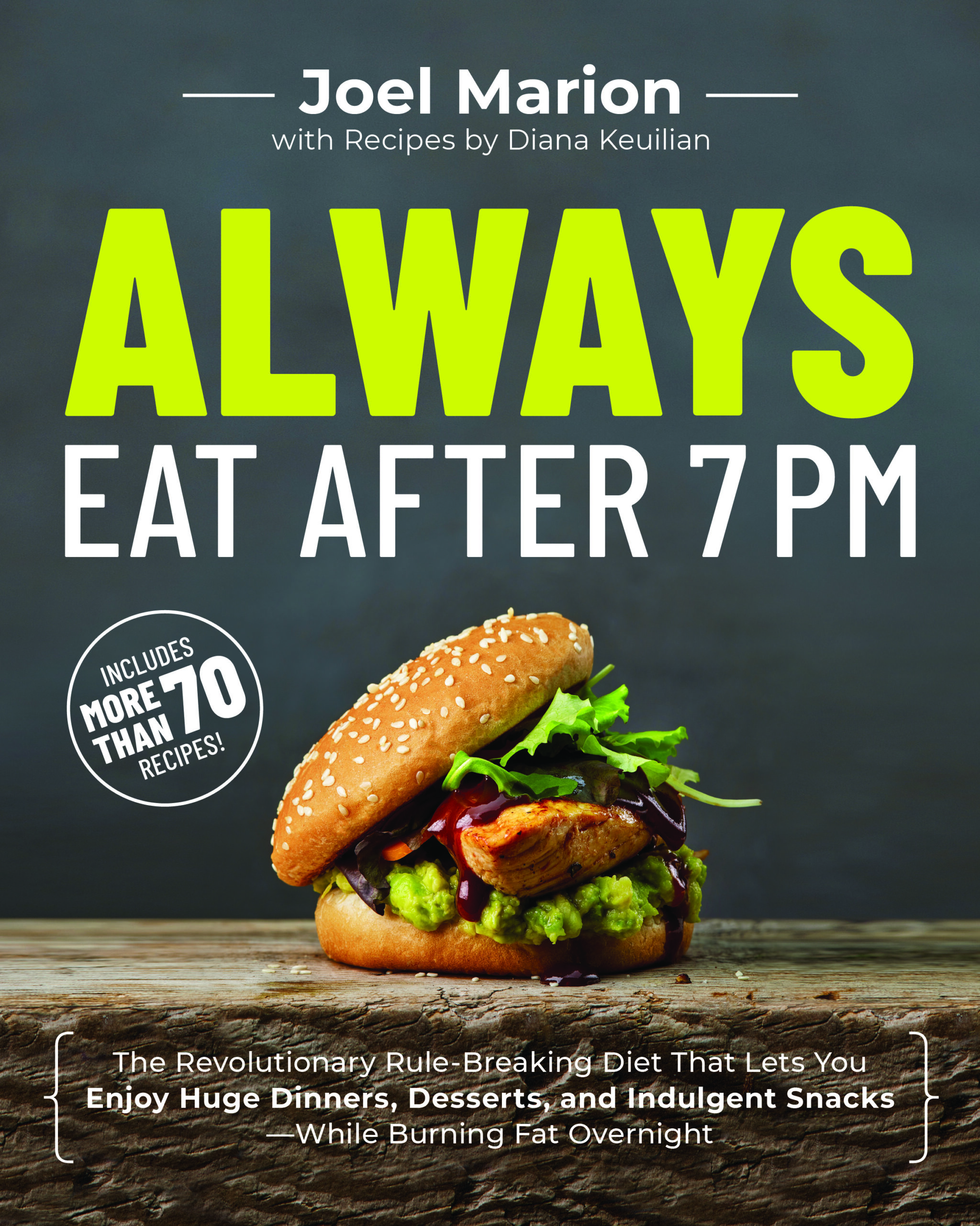 always eat after 7 pm book challenge, book challenge, joel marion, diet plans, food plans, diet programs, food myths