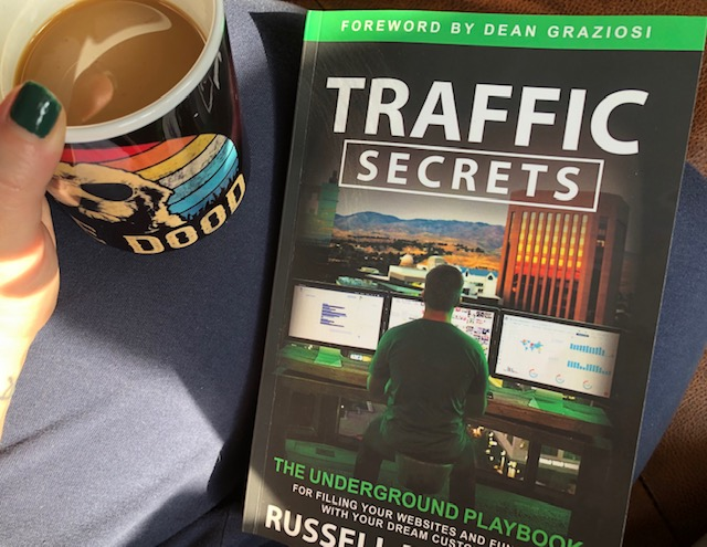traffic secrets by russell brunson, russell brunson, traffic secrets playbook, click funnels, ways to build traffic, building traffic tips, secret traffic building tips
