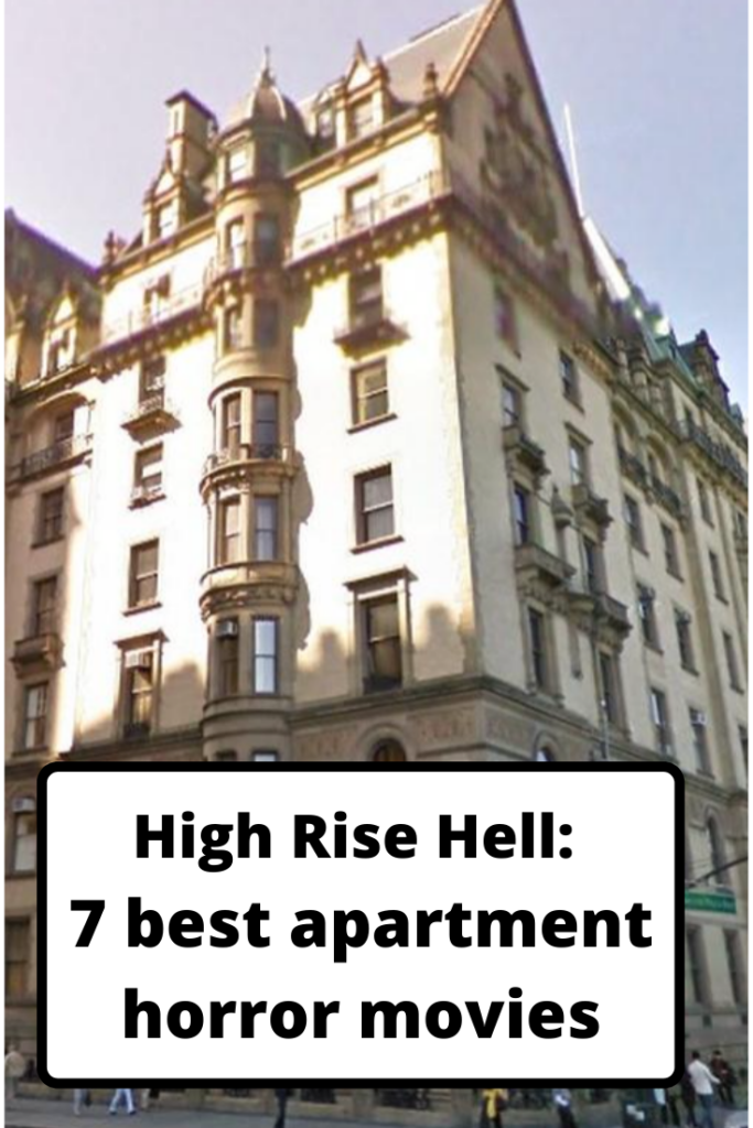 apartment horror movies, 80s horror movies, critters, critters 3, high rise horror, movie reviews, Rosemarys baby, NYC apartment buildings, The Dakota Building