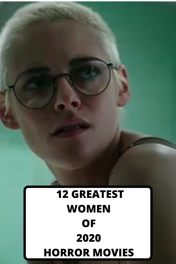 women of 2020 horror, 2020 horror movies, best of 2020 horror, women in horror, Underwater, the Invisible Man, Kristen Stewart, best of 2020 horror