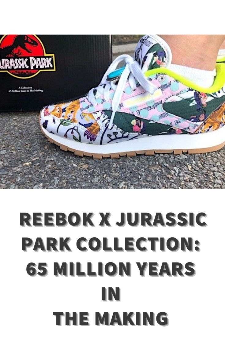 Reebok x Jurassic Park collection, Reebok x Jurassic Park sneakers, Jurassic Park sneakers, sneaker collaborations, movie apparel, cool sneakers, Reebok giveaway